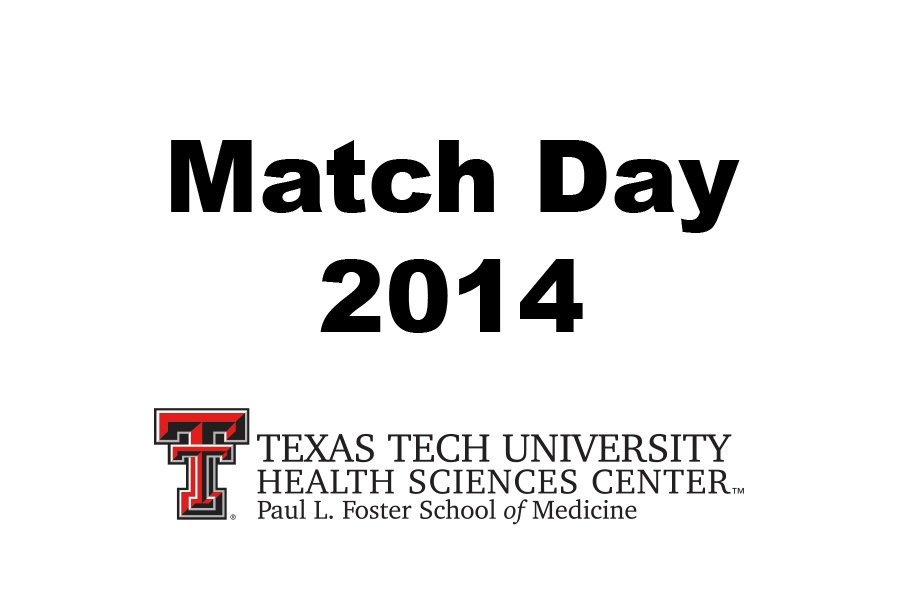TTUHSC at El Paso School of Medicine 2014 Residency Match |