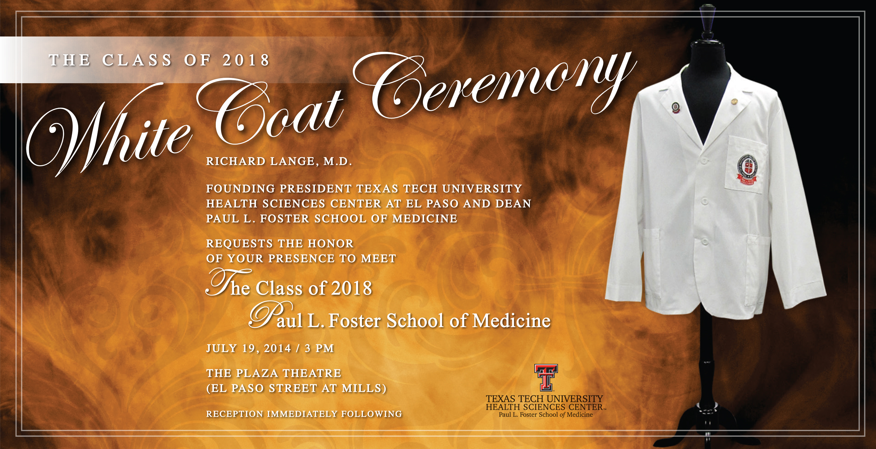 Paul L. Foster School of Medicine Class of 2018 White Coat Ceremony |