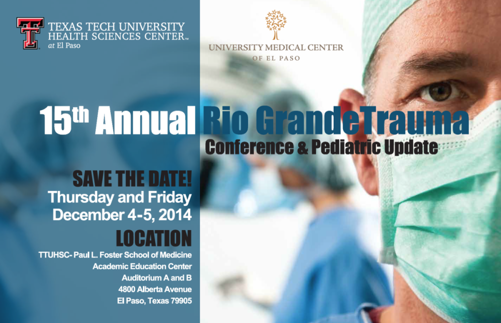 Rio Grande Trauma Conference & Pediatric Update