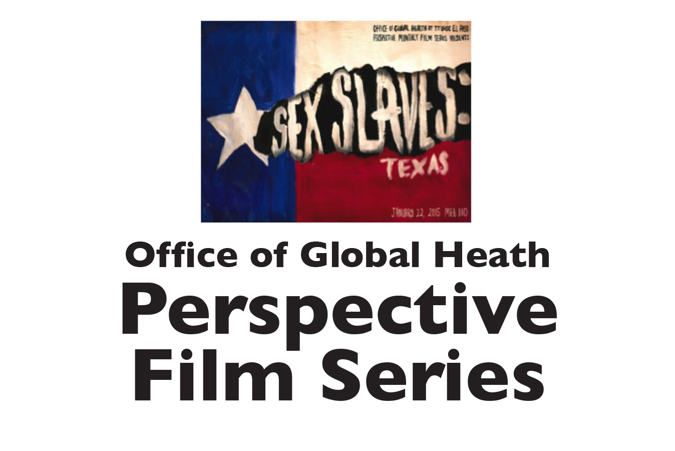 Office of Global Health Perspective Film Series – Sex Slaves: Texas