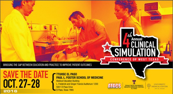 TTUHSC El Paso Hosts Regional Simulation Conference