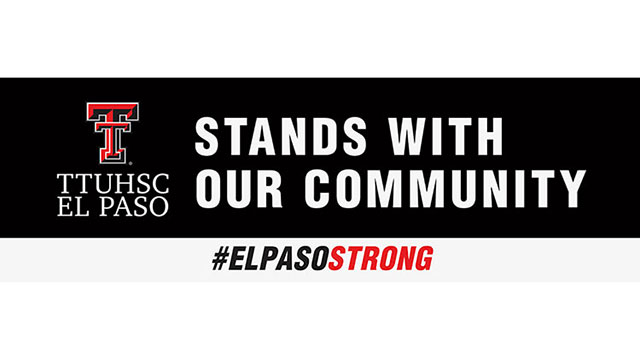 TTUHSC El Paso Responds to Tragedy